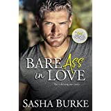 Bare Ass in Love (Hard, Fast, and Forever Book 1)