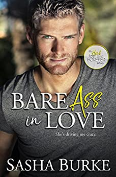 Bare Ass in Love (Hard, Fast, and Forever Book 1) by [Burke, Sasha]