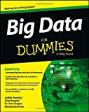 Big Data for Dummies, Judith Hurwitz and Fern Halper, 1118504224