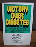 Victory over Diabetes, Dwight K. Kalita and William Philpott, 0879835486