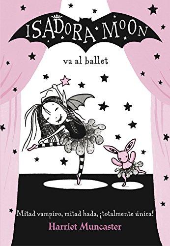 Isadora Moon va al ballet (Isadora Moon) (Spanish Edition)
