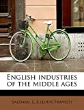 English industries of the middle ages