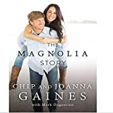 Download NEW The Magnolia Story By Chip Gaines Hardcover Free Shipping in PDF ePUB Free Online