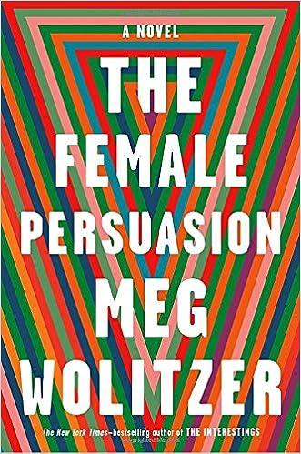 Image result for female persuasion meg wolitzer