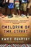 Children of the Street (Darko Dawson, Bk 2) (Inspector Darko Dawson Mysteries)