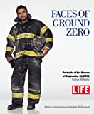 img - for Faces of Ground Zero: Portraits of the Heroes of September 11, 2001 book / textbook / text book