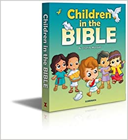10 Bible Stories of Children in the Bible-Bible Story Books