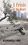 Book Cover for A Crisis Of The Heart