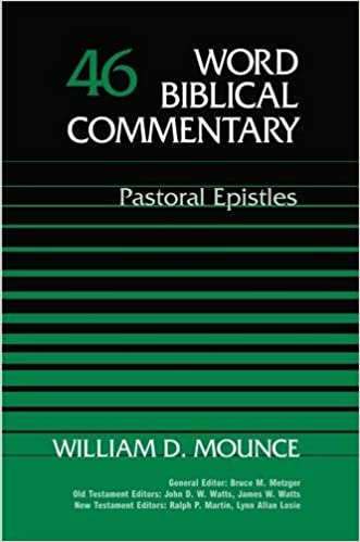 Image result for wbc mounce pastoral epistles