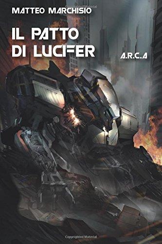 Download Il patto di Lucifer. A.R.C.A. (Italian Edition) ebook