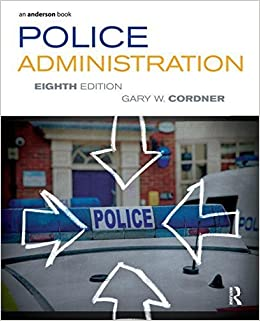 Book Police Administration 8th edition by Cordner, Gary W. (2013)