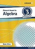 Edexcel Award in Algebra Level 3 Workbook (Edexcel Mathematics Awards Series) by unknown (2013) Paperback
