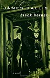Black Hornet, James Sallis, 0802776434