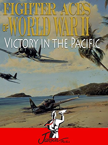 Fighter Aces of World War II: Victory in the Pacific