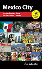 Mexico City, as one of the largest metropoli on the planet, can overwhelm even the most adventurous visitor. Thankfully, Mexico City: An Opinionated Guide for the Curious Traveler lends a thorough, guiding hand to help make the visitor's stay...