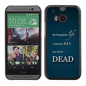 TECHCASE**Cubierta de la caja de protección la piel dura para el ** HTC One M8 ** Life Thing Dead Death Quote Inspirational