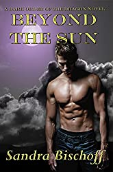 Beyond the Sun (The Dark Order of the Dragon Book 1)