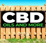 CBD Oils and More 13 oz Heavy Duty Vinyl Banner Sign with Metal Grommets, New, Store, Advertising, Flag, (Many Sizes Available)
