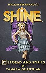 Storms and Spirits (Shine Book 12)