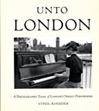 Unto London, Athol Rheeder, 190579116X