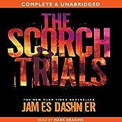 The Scorch Trials: The Maze Runner, Book 2   James Dashner