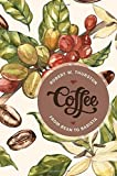 Coffee: From Bean to Barista