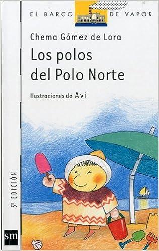 Los polos del Polo Norte: 90 El Barco de Vapor Blanca: Amazon.es ...