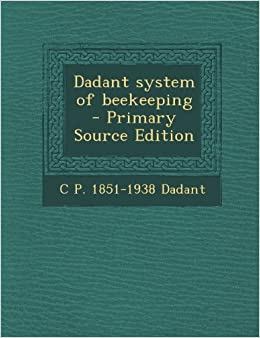 Book Dadant System of Beekeeping