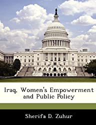 Iraq, Women's Empowerment and Public Policy