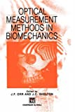 Optical Measurement Methods in Biomechanics, , 0412607808