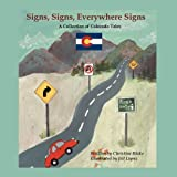 Signs, Signs, Everywhere Signs, Christine Blake and Jill Lopez, 1432725238