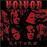 Katorz by VOIVOD (2006-07-25)