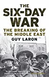 #5: The Six-Day War: The Breaking of the Middle East