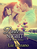 Date Night: And Other Stories