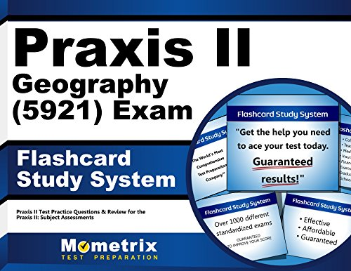 Praxis II Geography (5921) Exam Flashcard Study System: Praxis II Test Practice Questions & Review for the Praxis II: Subject Assessments (Cards)