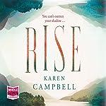 Rise | Karen Campbell