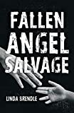 Fallen Angel Salvage (Tatia's Story)