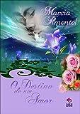 O Destino de Um Amor Livro 5 (Portuguese Edition)