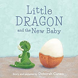 Little Dragon and the New Baby by [Cuneo, Deborah]