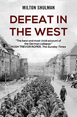 Defeat in the West by [Shulman, Milton]