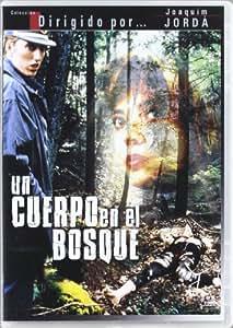 Cuerpo en el bosque [DVD]