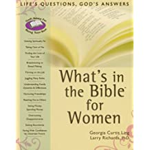What's in the Bible for Women: Life's Questions, God's Answers (What's in the Bible for You?)