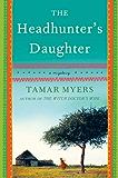 The Headhunter's Daughter: A Novel (Belgian Congo Mystery)