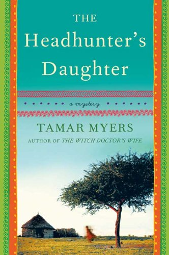 The Headhunter's Daughter: A Novel (Belgian Congo Mystery) cover