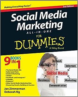 Social Media Marketing All-in-One For Dummies: Jan Zimmerman