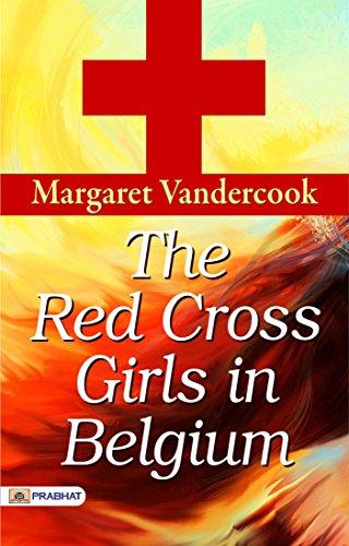 The Red Cross Girls in Belgium -