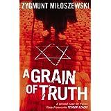 A Grain of Truth (Polish State Prosecutor Szacki Investigates)