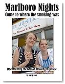 Marlboro Nights: Documenting the ban on smoking in public