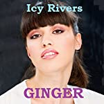 Ginger | Icy Rivers