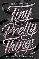 Tiny Pretty Things (Tiny Pretty Things